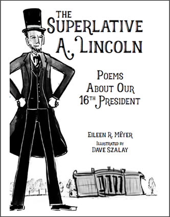 The Superlative A. Lincoln by author Eileen Meyer